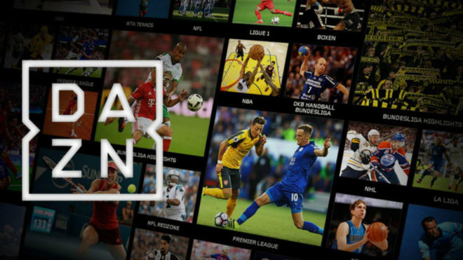 dazn es el netflix de los deportes