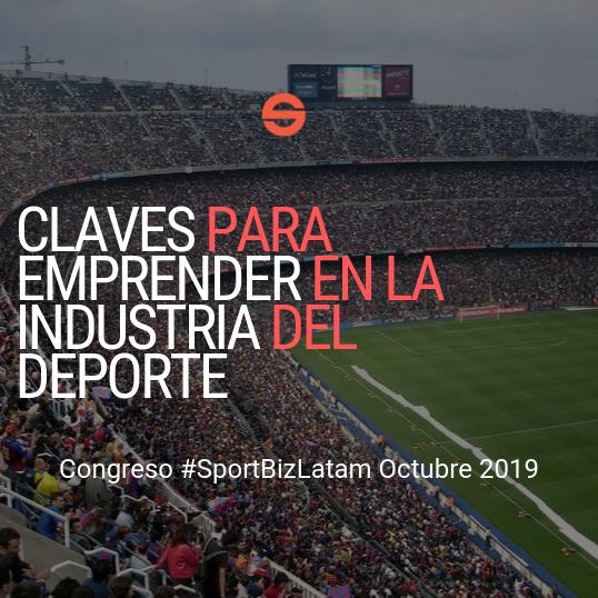 Ponencia sobre emprendimiento en Latinoamérica en el Congreso SportBizLatam